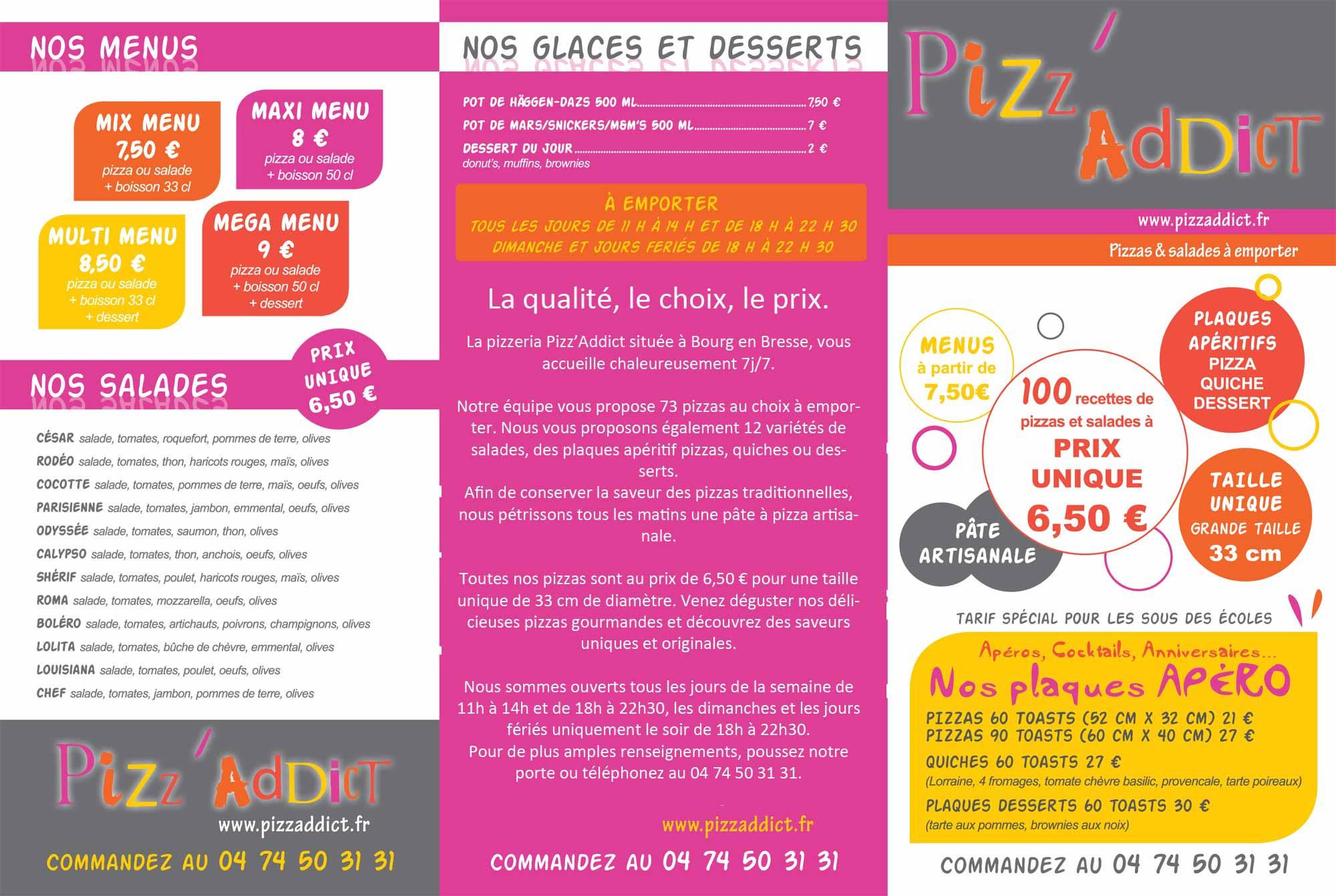 Les offres de la pizzeria Pizz'Addict à Bourg en Bresse